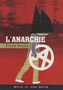 L'anarchie par Reclus