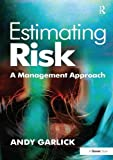 img - for Estimating Risk: A Management Approach book / textbook / text book