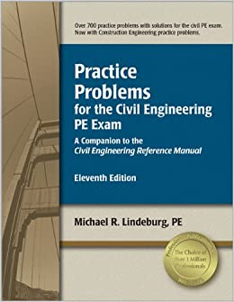 Book Practice Problems for the Civil Engineering PE Exam: A Companion to the Civil Engineering Reference Manual