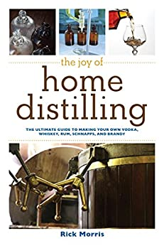 ??EXCLUSIVE?? The Joy Of Home Distilling: The Ultimate Guide To Making Your Own Vodka, Whiskey, Rum, Brandy, Moonshine, And More (The Joy Of Series). hotel Laulaja Gaming Utility camera analysis Incident BOLSA