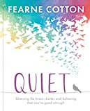 Quiet: Learning to silence the brain chatter and believing that you are good enough