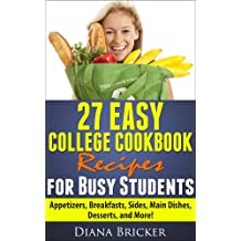 27 Easy College Cookbook Recipes for Busy Students