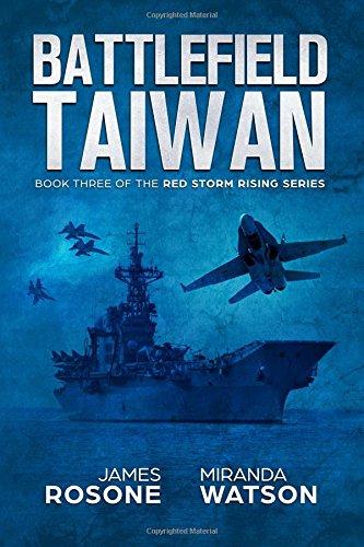 Download Battlefield Taiwan: Book Three of the Red Storm Series pdf epub