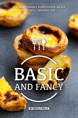 Breakfast Sausage Recipe - Basic and Fancy: 25 Commendable Portuguese Meals That Will Impress You