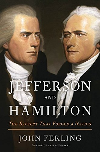 Image of Jefferson and Hamilton: The Rivalry That Forged a Nation