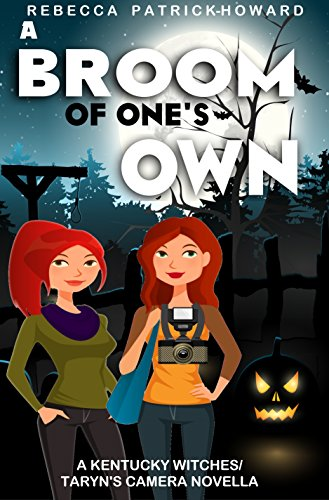 Amazon a broom of ones own a taryns camera kentucky a broom of ones own a taryns camera kentucky witches crossover paranormal cozy fandeluxe PDF