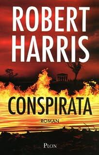 Conspirata : roman, Harris, Robert