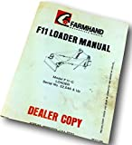 Farmhand F11 Loader Manual Operator Owner Parts List Instructions S/N 32546 & Up
