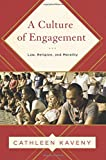 A Culture of Engagement: Law, Religion, and Morality (Moral Traditions)