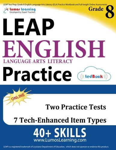 LEAP Test Prep: Grade 8 English Language Arts Literacy (ELA) Practice Workbook and Full-length Online Assessments: LEAP Study Guide