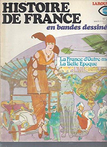 Histoire de France en bandes dessinées -N°21: La France d'outre-mer, La belle époque