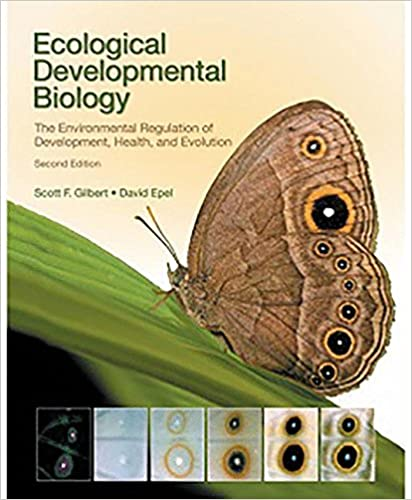 Ecological Developmental Biology: The Environmental Regulation of