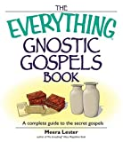 img - for The Everything Gnostic Gospels Book: A Complete Guide to the Secret Gospels book / textbook / text book