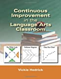 Continuous Improvement in the Language Arts Classroom