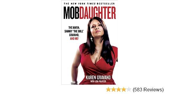 Mob Daughter Sammy The Bull Gravano The Mafia and Me!