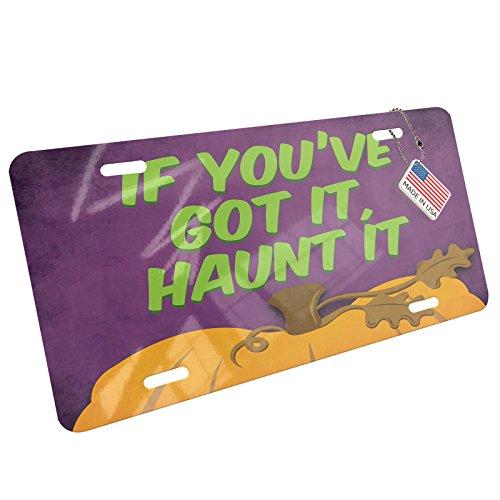 NEONBLOND If You've Got It, Haunt It Halloween Pumpkin Top Aluminum License Plate -