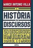 capa de A história em discursos: 50 discursos que mudaram o Brasil e o mundo