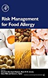 img - for Risk Management for Food Allergy (Food Science and Technology) book / textbook / text book