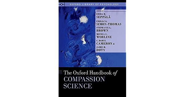 Amazon.com: The Oxford Handbook of Compassion Science ...
