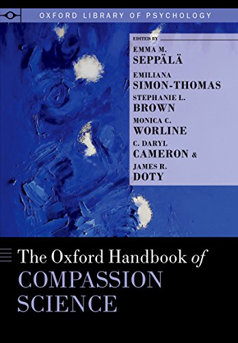 Cover of The Oxford Handbook of Compassion Science (Oxford Library of Psychology)