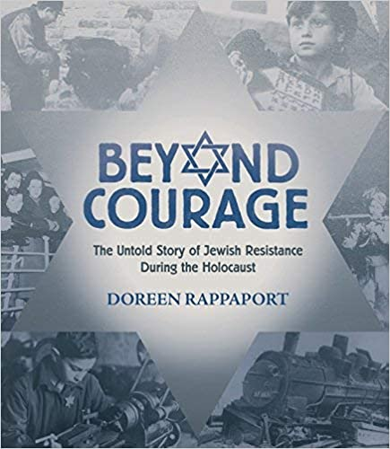 Beyond-courage-:-the-untold-story-of-Jewish-resistance-during-the-Holocaust