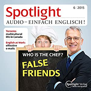 Spotlight Audio - Who is the chef? 06/2015 Hörbuch