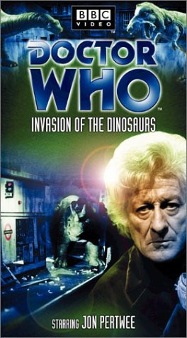 Doctor Who - Invasion of the Dinosaurs [VHS]