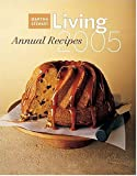 Martha Stewart Living 2005 Annual Recipes, Martha Stewart, 084872822X