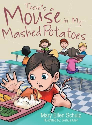 There's a Mouse in My Mashed Potatoes pdf