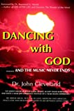 They Danced with God, John Cleveland, 1418415235