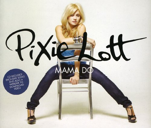 Download mp3 pixie lott mama do (uh oh, uh oh) [audio.