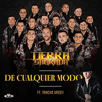De Cualquier Modo by Banda Tierra Sagrada on Amazon Music - Amazon com