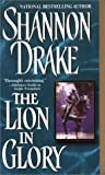 The Lion in Glory, Shannon Drake, 0821772872