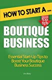 img - for How to Start A Boutique Business book / textbook / text book