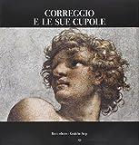 img - for Correggio e le sue cupole book / textbook / text book