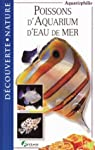 Poissons d'aquarium d'eau de mer par Darmengeat