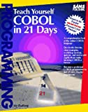 Teach Yourself COBOL in 21 Days, Budlong, Morrison J., 0672304694