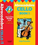 img - for Abracadabra: Abracadabra Cello Book 1 (Pupil's Book) (Bk. 1) book / textbook / text book