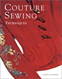 Couture Sewing Techniques, Claire B. Shaeffer, 1561584975