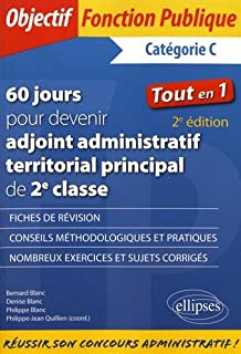 46f9f849e99 60 jours pour devenir adjoint administratif territorial principal de 2e  classe - 2e édition