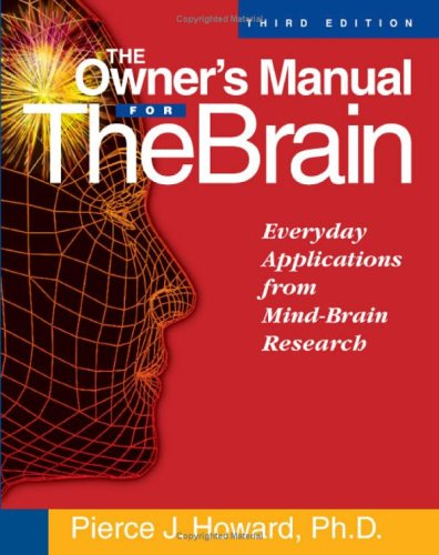 OWNER'S MANUAL FOR THE BRAIN, THE 3rd Ed.
