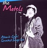 Atomic Cafe by Motels (2010-02-08)