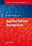img - for Applied Pattern Recognition (Studies in Computational Intelligence) book / textbook / text book