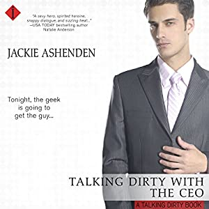 Talking Dirty with the CEO Audiobook