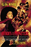 Heroes and Monsters, Jess Nevins, 193226504X