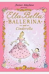 Ella Bella Ballerina and Cinderella (Ella Bella Ballerina Series)