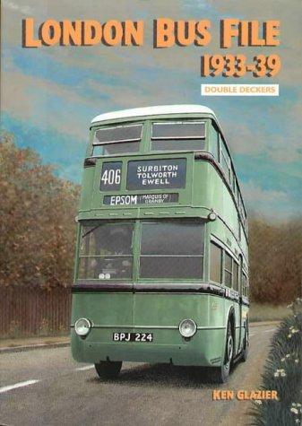 London Bus File 1933-39: Double Deckers
