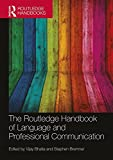 img - for The Routledge Handbook of Language and Professional Communication (Routledge Handbooks in Applied Linguistics) book / textbook / text book