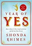 """Year of Yes How to Dance It Out, Stand In the Sun and Be Your Own Person"" av Shonda Rhimes"