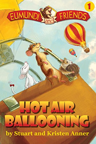 [Eumundi And Friends: Hot Air Ballooning: The Adventures Begin] (Animals That Begin With E)
